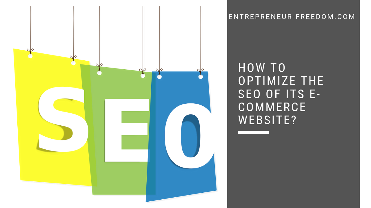 How to optimize the SEO of its e-commerce website