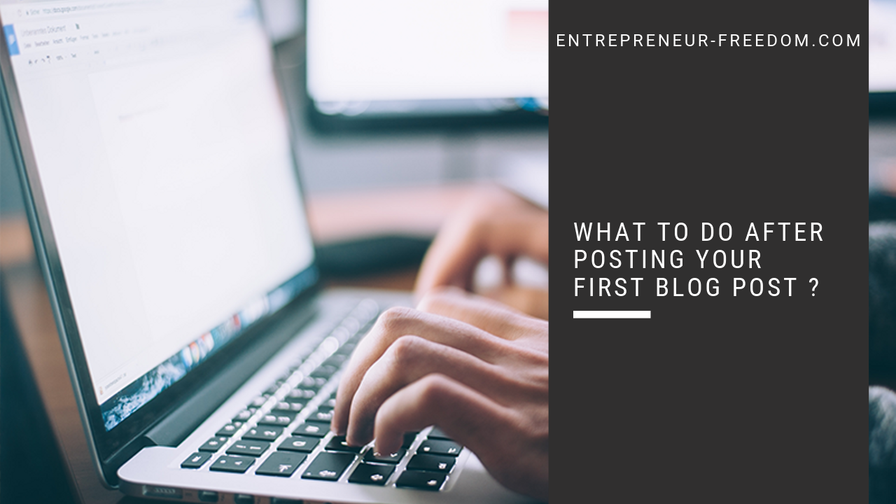 What to do after posting your first blog post