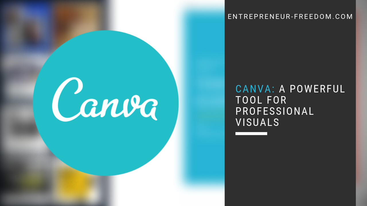 Canva a powerful tool for professional visuals