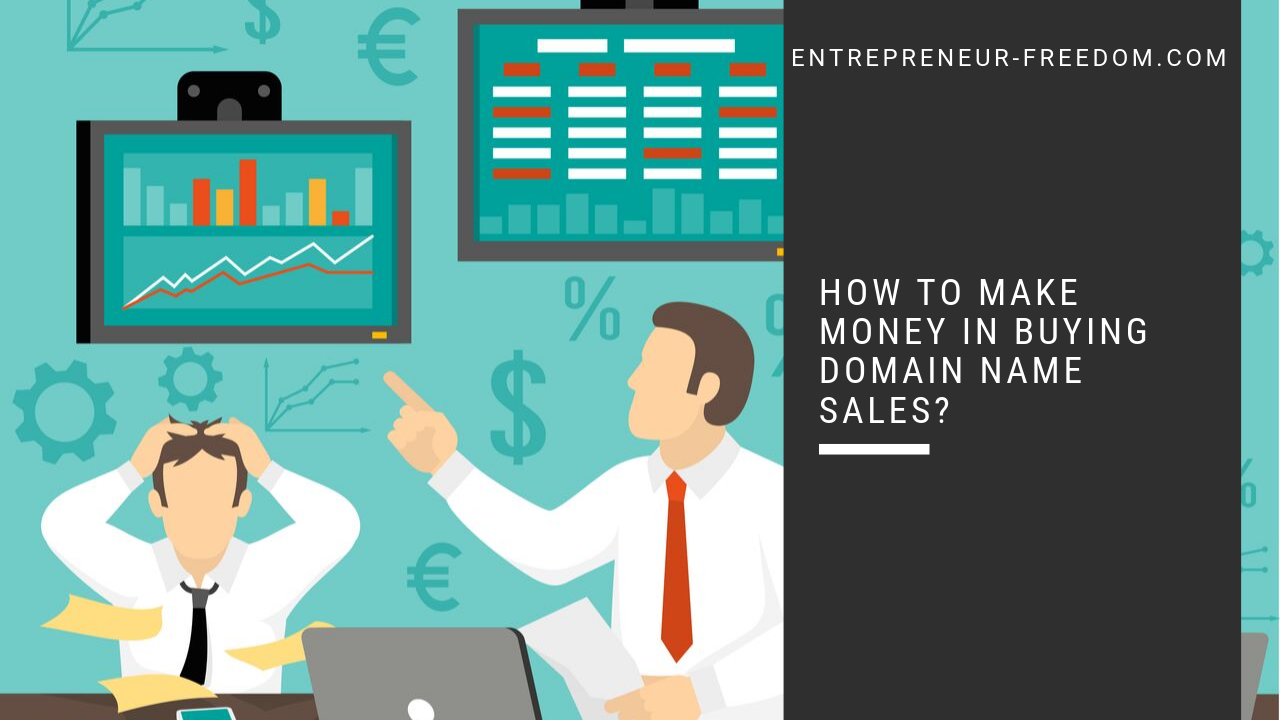 How to make money in Buying Domain Name Sales