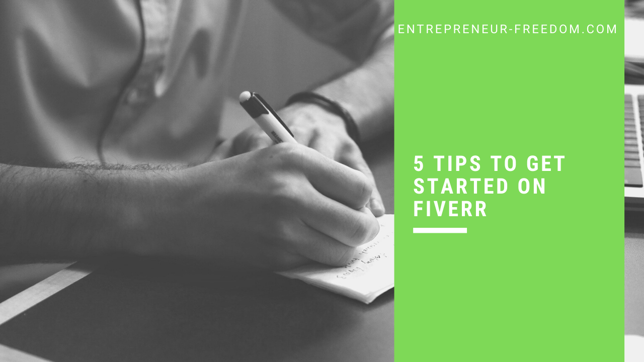 5 tips to get started on Fiverr