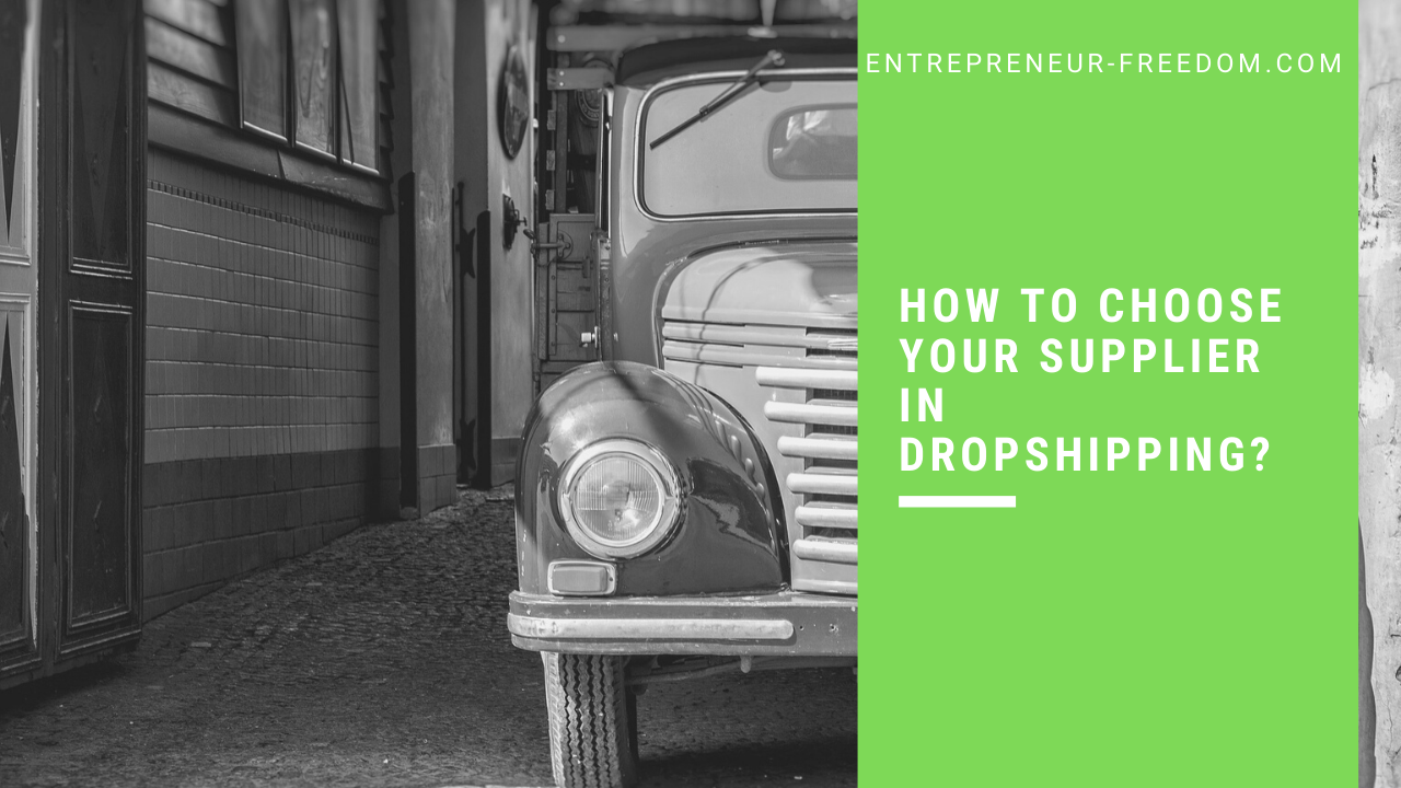 How to choose your supplier in dropshipping