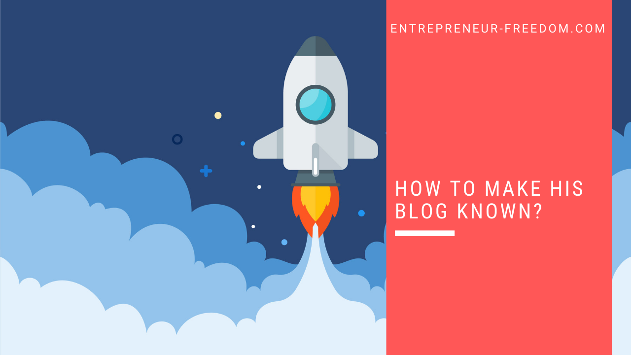 How to make his blog known