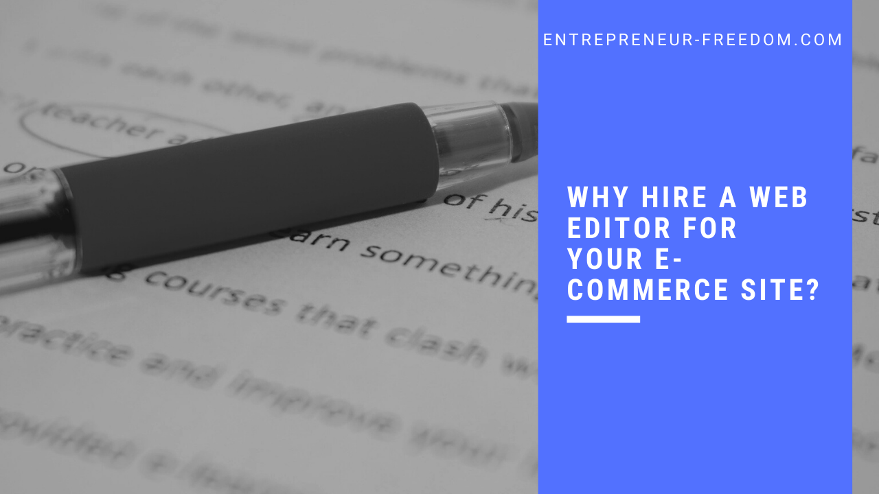 Why hire a web editor for your e-commerce site?