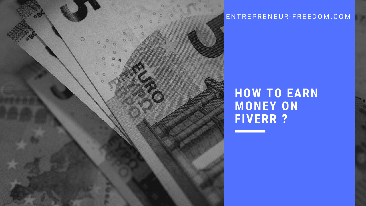 How to earn money on fiverr ?