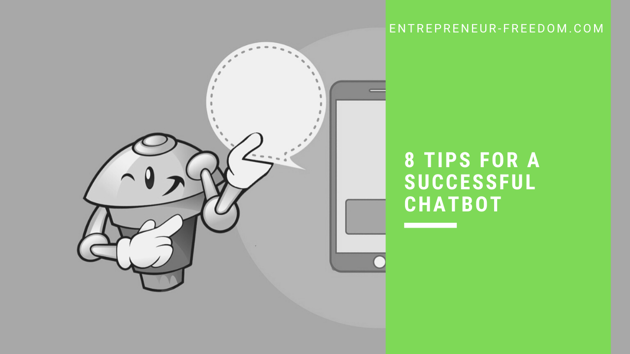 8 Tips for a successful chatbot