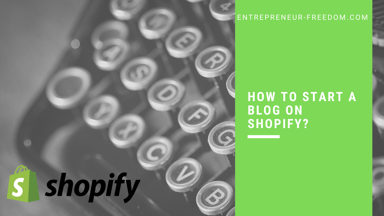 How to start a blog on Shopify