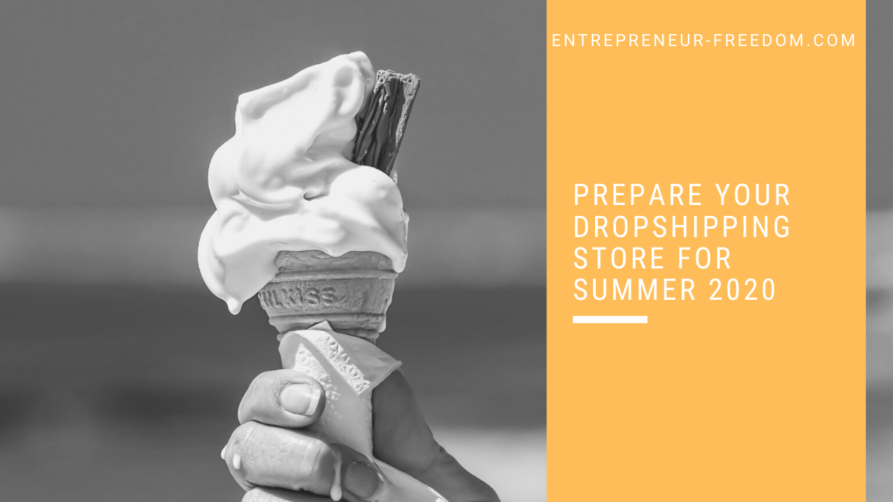 Prepare your dropshipping store for summer 2020