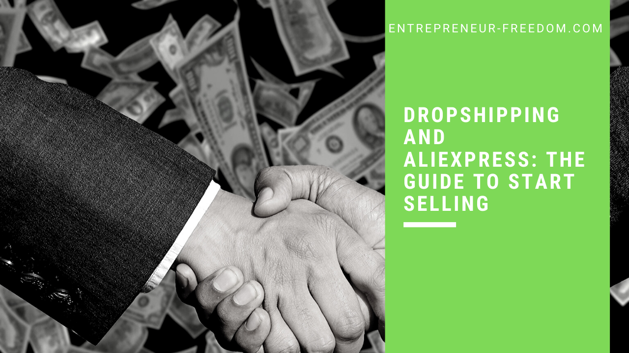 Dropshipping and aliexpress: the guide to start selling