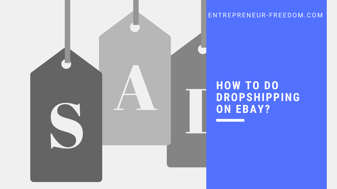 How to do dropshipping on Ebay?