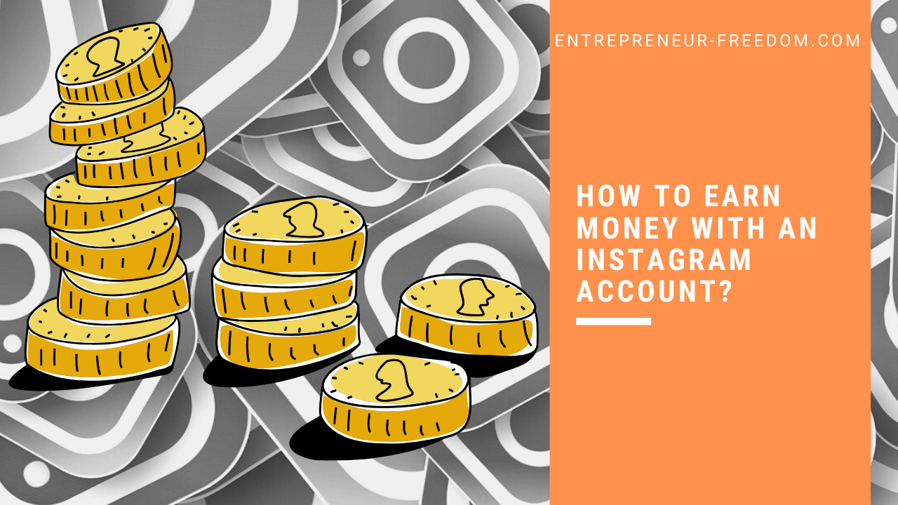 How to earn money with an Instagram account?