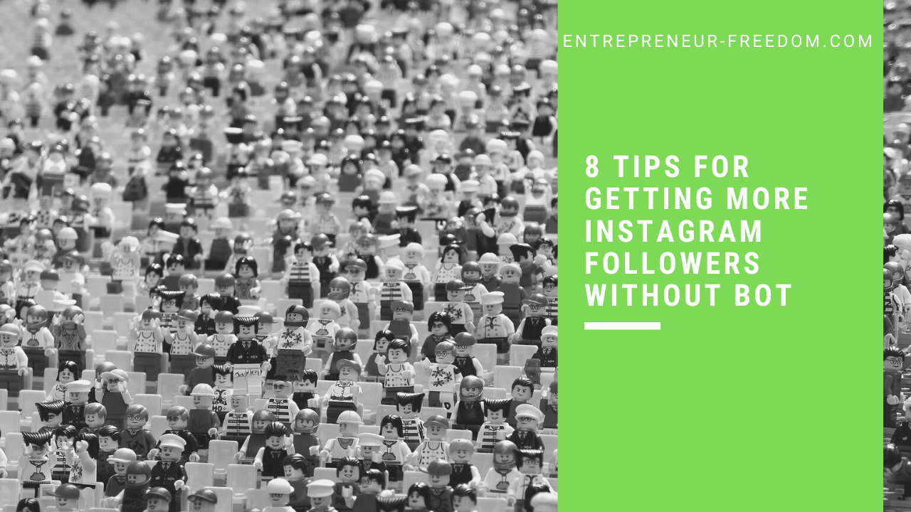 8 tips for getting more Instagram followers without BOT